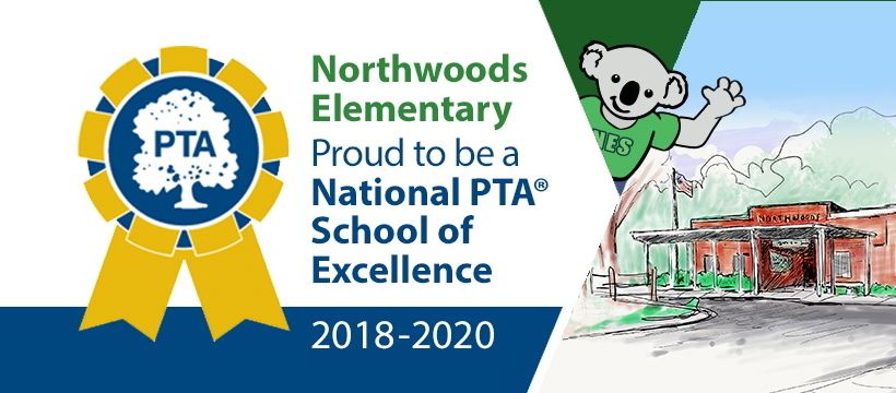 Northwoods Elementary School was recently named a National PTA School of Excellence for the 2018-2020 school years