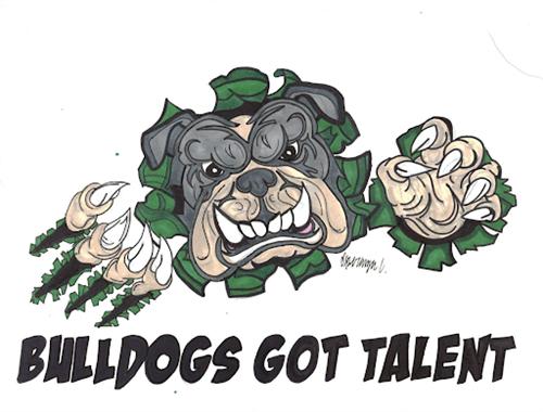 """""""Bulldogs Got Talent"""""""