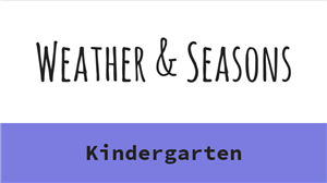 K Weather & Seasons