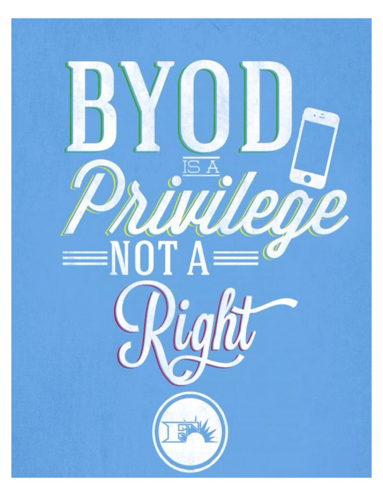 BYOD is a Privilege not a right