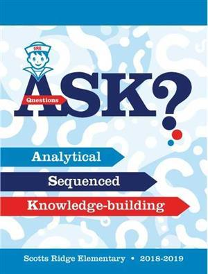 scotts ridge elementary school theme ASK which stands for analytical, sequenced, knowledge-building