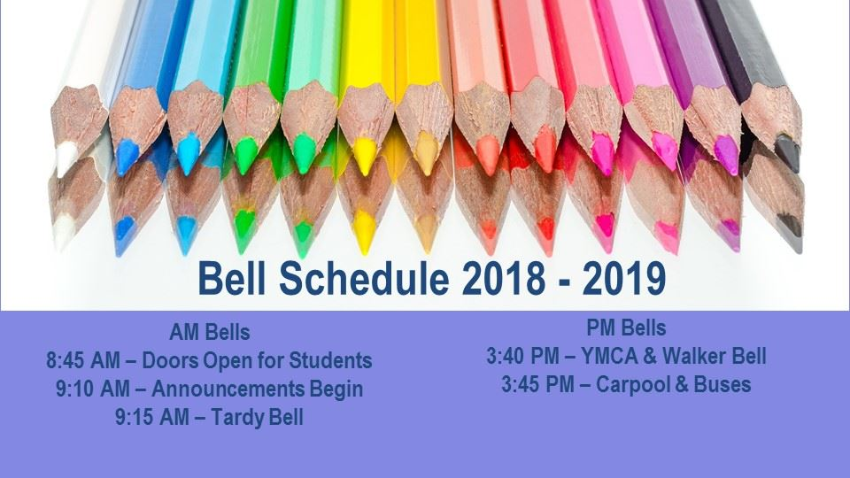 Bell Schedule Image. 8:45 Doors Open for Students. 9:10 Announcements Begin. 9:15 Tardy Bell. PM Bells. 3:40 PM -Dismissal