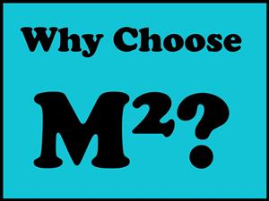 Why Choose M2?