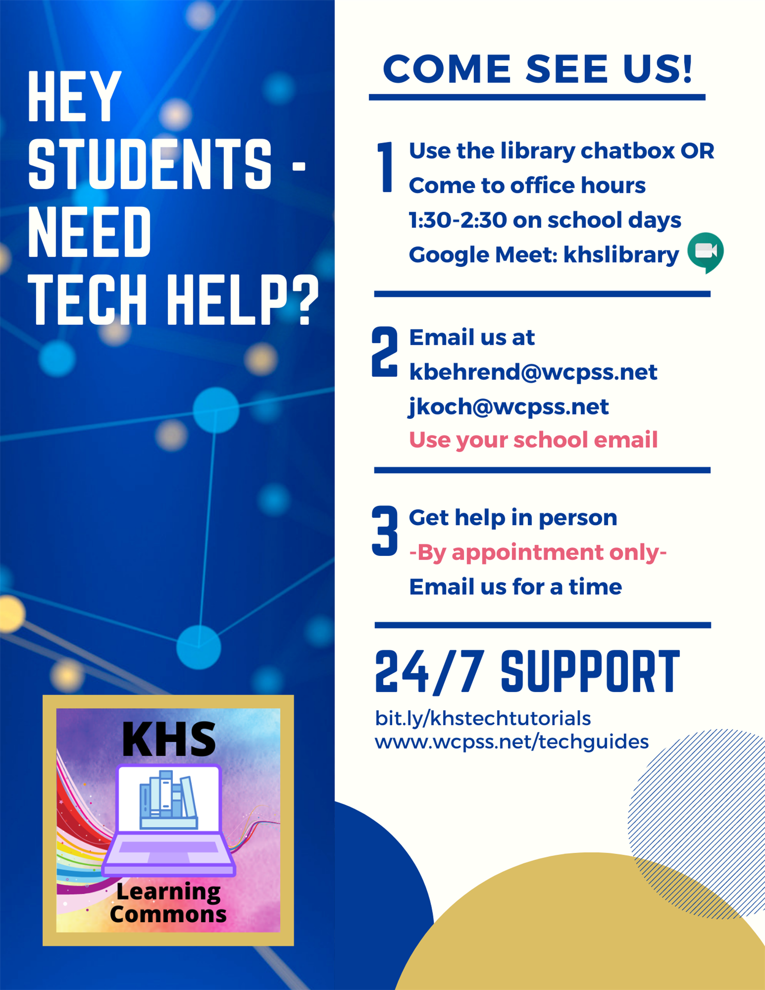 Email kbehrend@wcpss.net or jkoch@wcpss.net for technology help