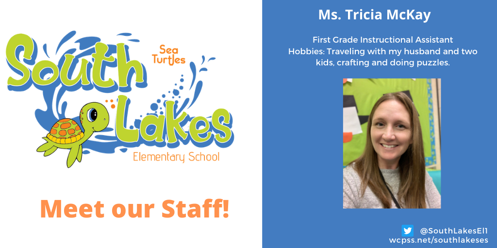 Ms. Tricia McKay First Grade Instructional Assistant