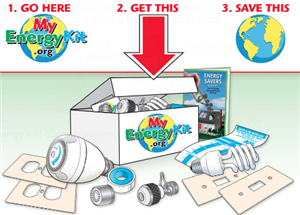 Visit myenergykit.org, get your free energy kit and save the planet!