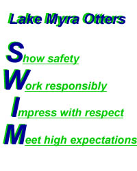 Lake Myra Otter SWIM show safety, work responsibly, impress with respect, meet high expectations