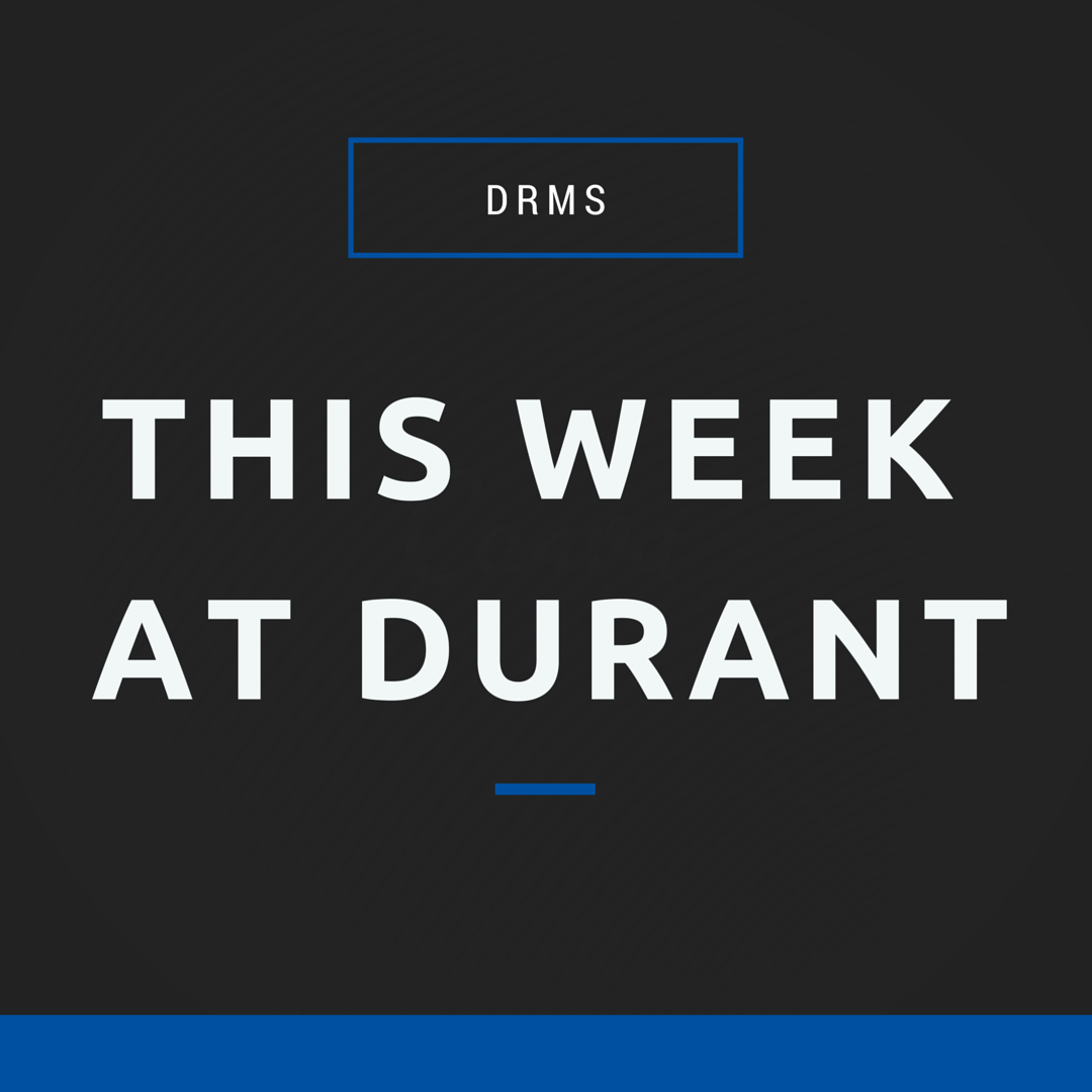 This Week at Durant: April 16th