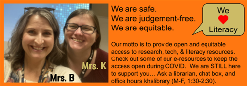 Contact the librarians at kbehrend@wcpss.net and jkoch@wcpss.net