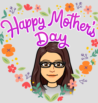 Happy Mother's Day! - 5.8.2020 Memo
