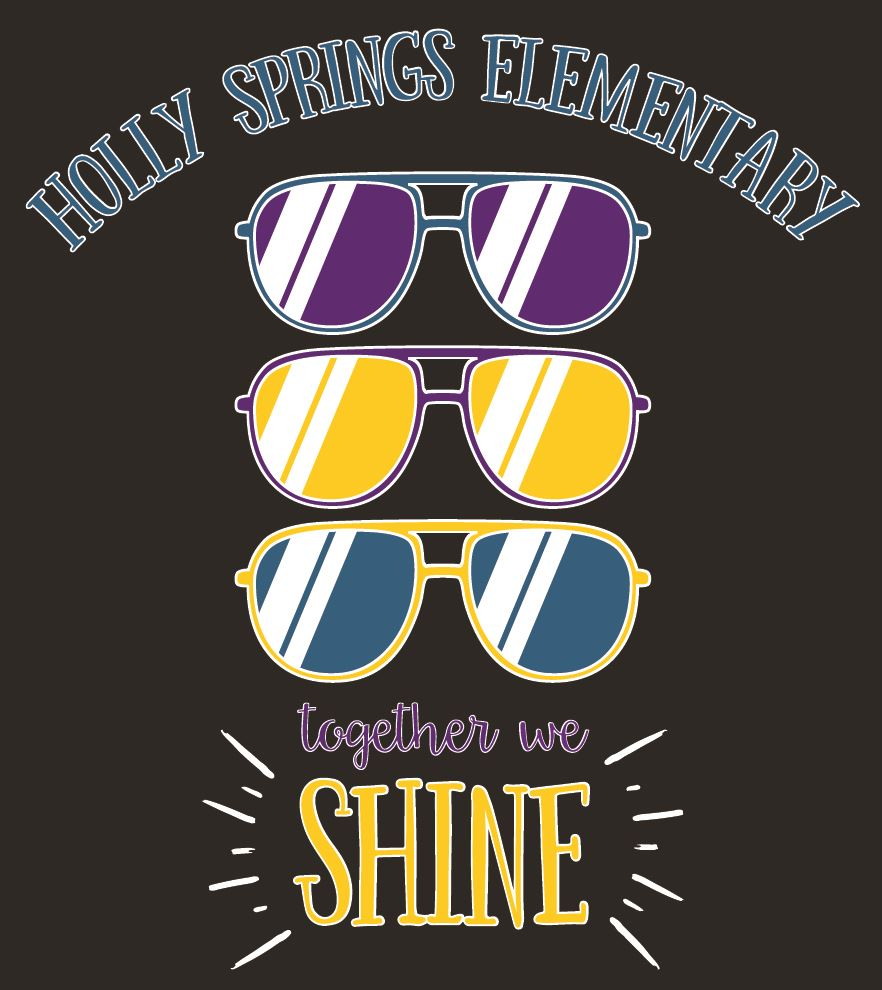 "Holly Springs Elementary sunglasses graphic with text that saids ""Together We Shine"""