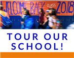 TOUR OUR SCHOOL!