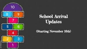 updated school arrival 11-16-20