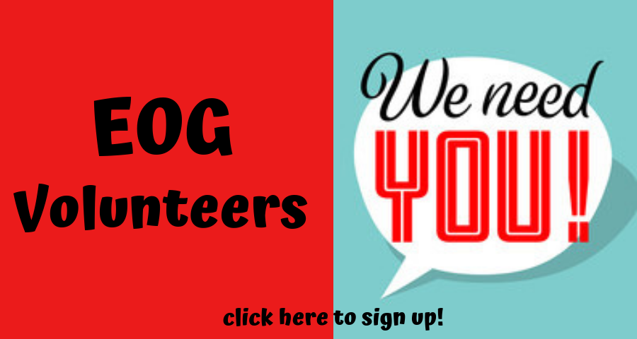EOG Volunteers Needed!!