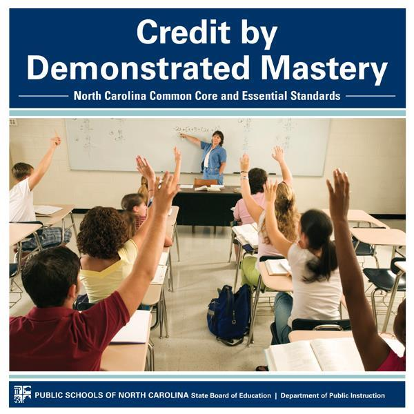 Credit Demonstrated by Mastery