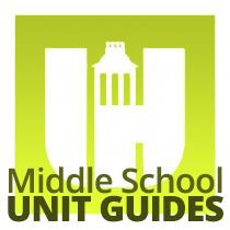 Middle School Unit Guides
