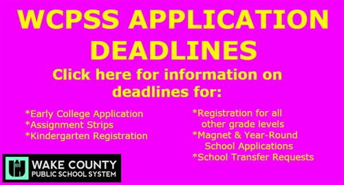 WCPSS Application Deadlines