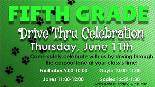 Fifth Grade Drive Thru Celebration on June 11th